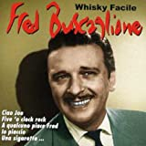 Whisky Facile by Fred Buscaglione (2013-08-02)
