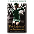 The Limits of Enchantment: A Novel
