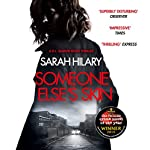 Someone Else's Skin | Sarah Hilary