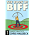 The Book of Biff #1 Target Practice