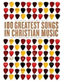 download ebook 100 greatest songs in christian music: the stories behind the music that changed our lives forever by tori taff (2006-02-27) pdf epub