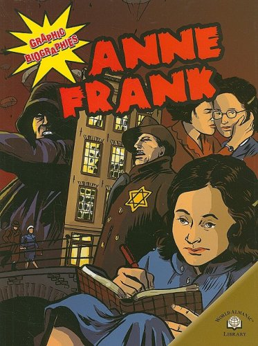 Anne Frank (Graphic Biographies (Gareth Stevens Paperback))