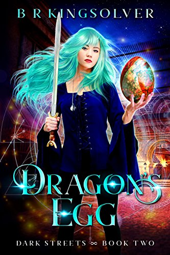 Dragon's Egg (Dark Streets Book 2)