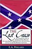 Lost Cause, Edward A. Pollard, 0517160102