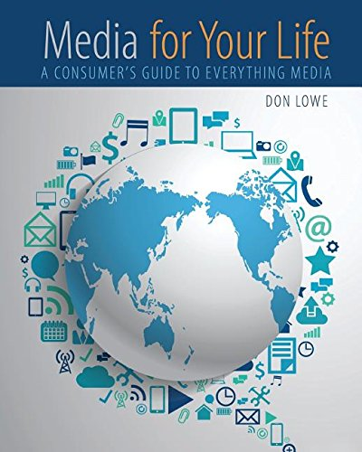 Media for Your Life: A Consumer's Guide to Everything Media