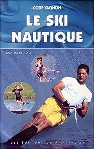 """Afficher """"Le ski nautique"""""""