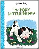 The Poky Little Puppy, Janette Sebring Lowrey, 0375861297