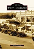 Front cover for the book West Hartford by Wilson H. Faude