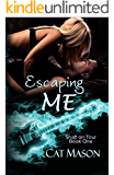 Escaping Me (Shaft on Tour Book 1)