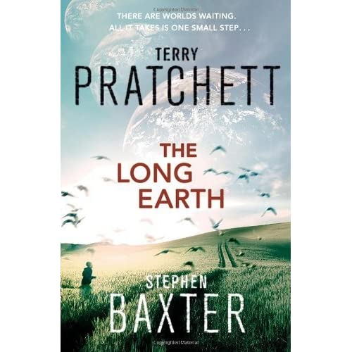 The Long Earth by Pratchett, Terry, , Stephen Baxter (2012) Hardcover