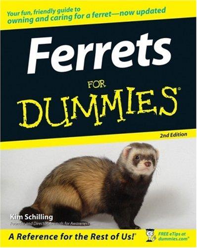 Ferrets For Dummies (For Dummies (Pets)) PDF