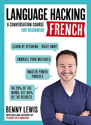 Language Hacking French : A Conversation Course for Beginners by imusti