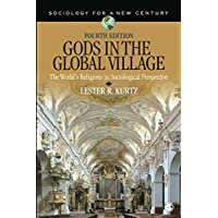 Gods in the Global Village: The World′s Religions in Sociological Perspective (Sociology...