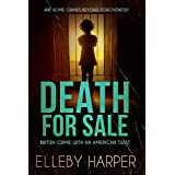 Death for Sale (British Crime with an American Twist Book 4)