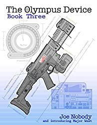 The Olympus Device: Book Three