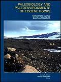 Paleobiology and Paleoenvironments of Eocene Rocks : McMurdo Sound East Antarctica, , 0875909477