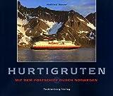 Hurtigruten: Mit dem Postschiff durch Norwegen