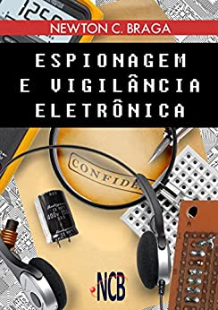 Espionagem e Vigilância Eletrônica (Portuguese Edition