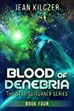 Blood of Denebria (The Star Sojourner Series Book 4)