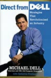 img - for Direct From Dell: Strategies That Revolutionized an Industry book / textbook / text book