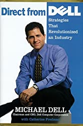 Direct From Dell: Chairman and Chief Executive Officer, Dell Computer Corporation
