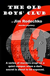 The Old Boys' Club by Jim Rodechko ebook deal