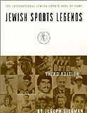 Jewish Sports Legends, Joseph M. Siegman, 1574882848