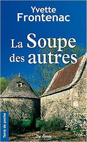 Yvette Frontenac - La Soupe des autres sur Bookys