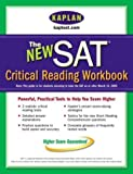 img - for Kaplan New SAT Critical Reading Workbook (Kaplan SAT Critical Reading Workbook) by Kaplan (2004-06-22) book / textbook / text book