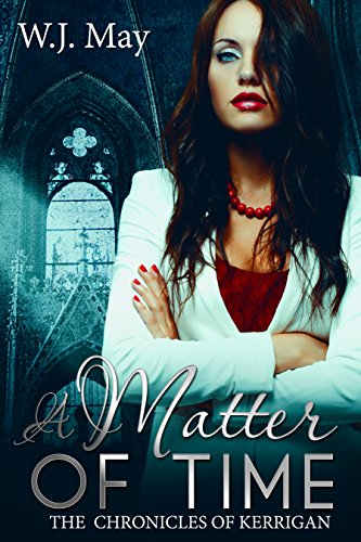 A Matter of Time: Paranormal, Tattoo, Supernatural, Romance (The Chronicles of Kerrigan Book 13)