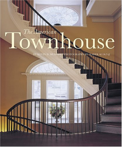 - The American Townhouse