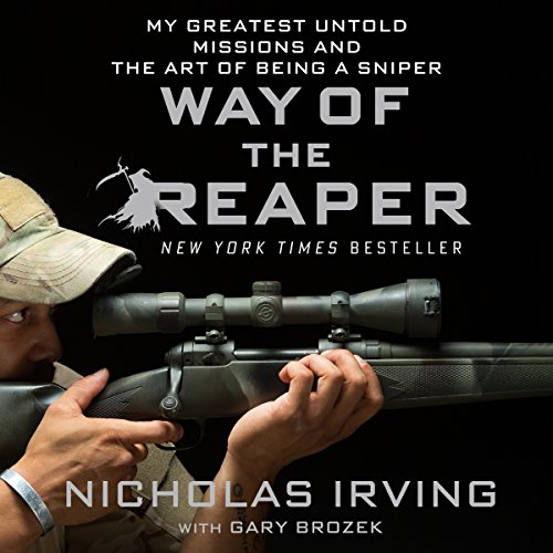 Way of the Reaper: My Greatest Untold Missions and the Art of Being a Sniper cover