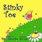 Stinky Toe | Dan Alatorre