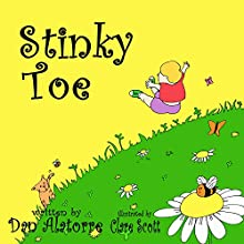 Stinky Toe Audiobook by Dan Alatorre Narrated by Mandy Mahan