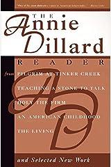 The Annie Dillard Reader Paperback