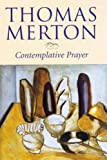 Front cover for the book Contemplative Prayer by Thomas Merton