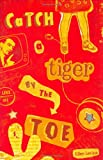 Catch a Tiger by the Toe, Ellen Levine, 0670884618