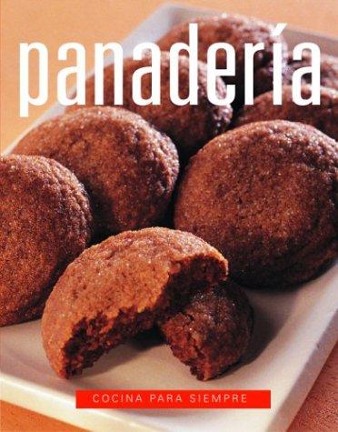 Panaderia: Baking, Spanish-Language Edition (Cocina para siempre) (Spanish Edition) by Brand: Degustis