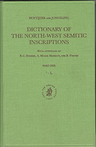 Dictionary of the North-West Semitic Inscriptions (Handbook of Oriental Studies/Handbuch Der Orientalistik)
