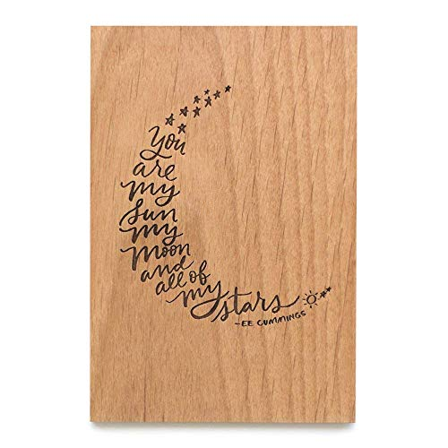 My Sun Moon & Stars EE Cummings Laser Cut Wood Card (Love / 5 Year Anniversary/Boyfriend or Girlfriend/Valentines Day)