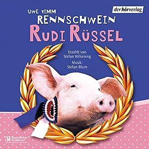 Rennschwein Rudi Rüssel Hörbuch