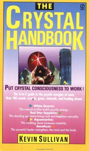 The Crystal Handbook (Signet) Crystal Handbook