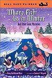 Where Fish Go in Winter, Amy Goldman Koss, 0803727046