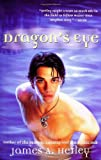Dragon's Eye, James A.  Hetley, 0441013287
