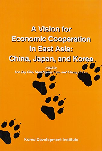 A Scheme for Economic Cooperation in East Asia: China, Japan, and Korea (Tiger Books)
