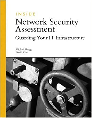 Inside Network Security Assessment: Guarding Your IT ...