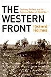 The Western Front, Richard Holmes, 1575001470