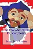 img - for Alita and the Pukwudgie book / textbook / text book