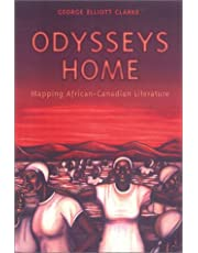 Odysseys Home: Mapping African-Canadian Literature
