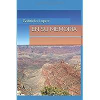 En su memoria (Spanish Edition)